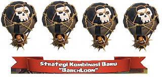 Strategi Serangan Ampuh COC Menggunakan BarchLoon
