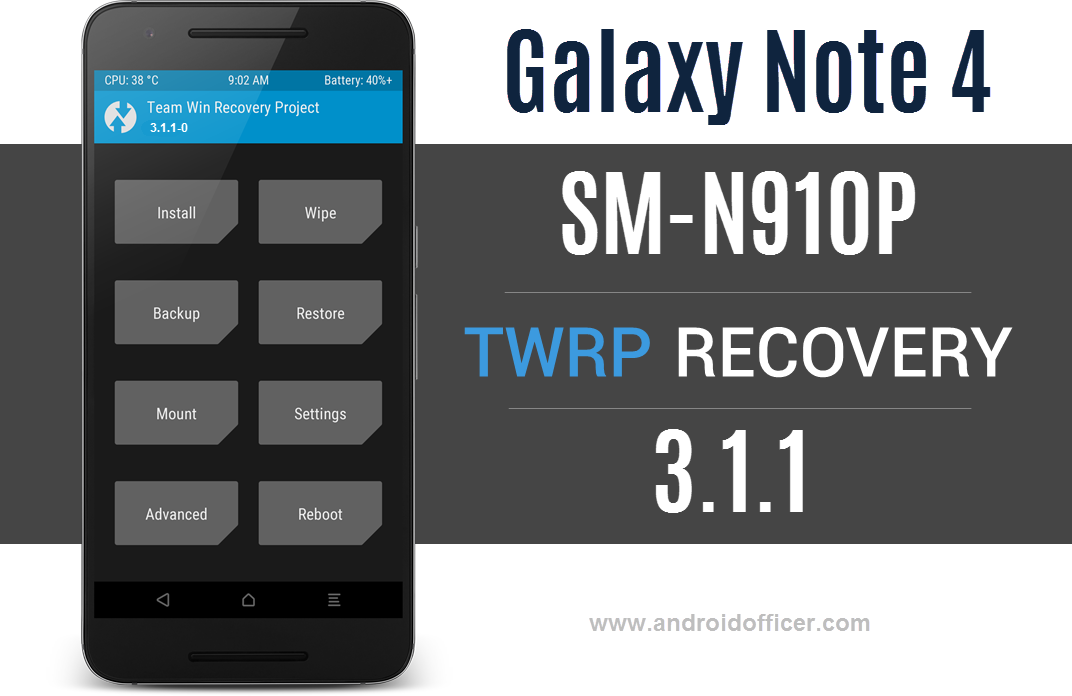 Install TWRP 3 1 1 Custom Recovery on Galaxy Note 4 SM-N910P (Sprint