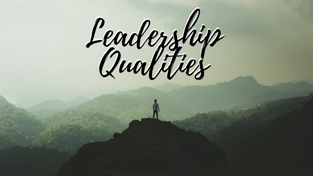 Leadership Qualities : 14 Leadership Qualities and Strengths That Defines a Good Leader