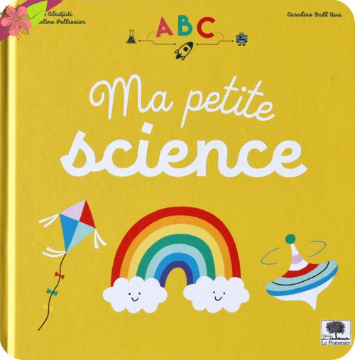 ABC Ma petite science - Le Pommier