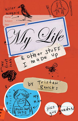 Free Short Story – 'My Life and Other Stuff I Made Up' - Tristan Bancks