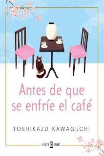 Antes de que se enfríe el café | Toshikazu Kawaguchi | Plaza y Janés