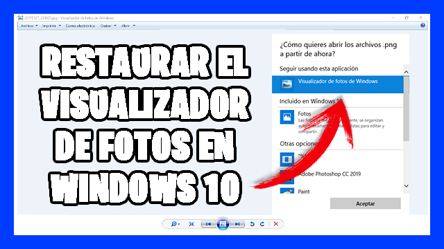 Recuperar el Visualizador de fotos clásico en Windows 10