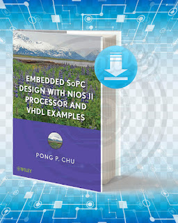 Free Book Embedded SoPC Design with Nios II Processor and VHDL Examples pdf.
