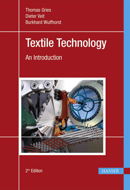 Textile Technology: An Introduction, Second Edition