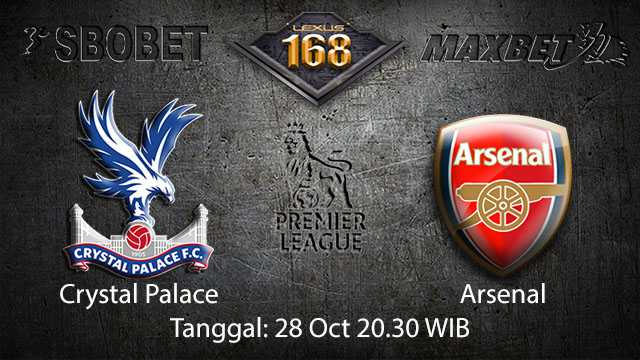 Prediksi Bola Jitu Crystal Palace vs Arsenal 28 Oktober 2018 ( English Premier League )