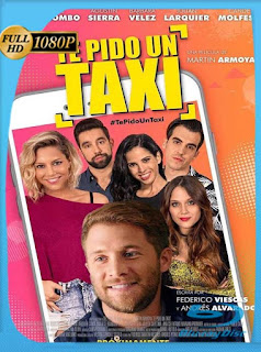 Te Pido un Taxi (2019) HD [1080p] Latino [GoogleDrive] SilvestreHD