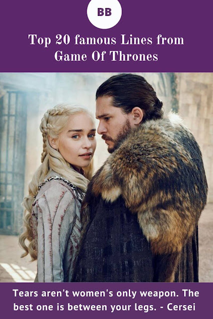 20 Famous Lines From Game Of Thrones