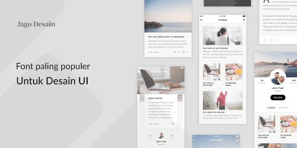 Font yang Paling Populer Digunakan Untuk Desain UI