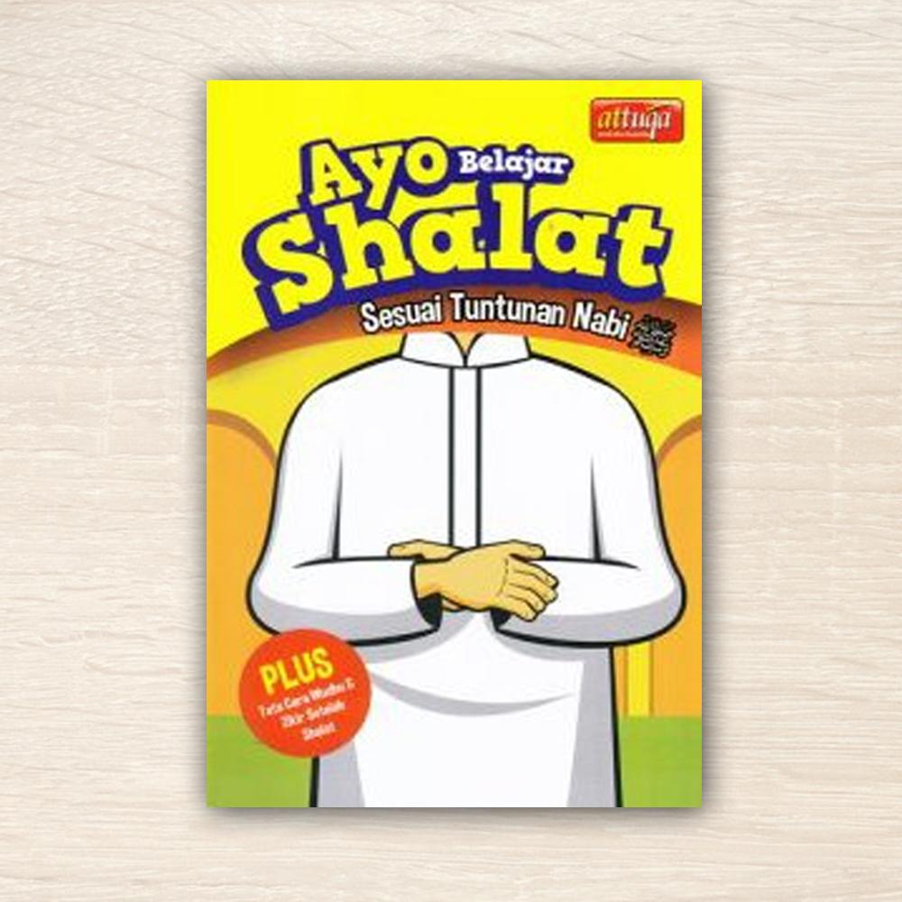 Buku Anak Ayo Belajar Shalat Attuqa