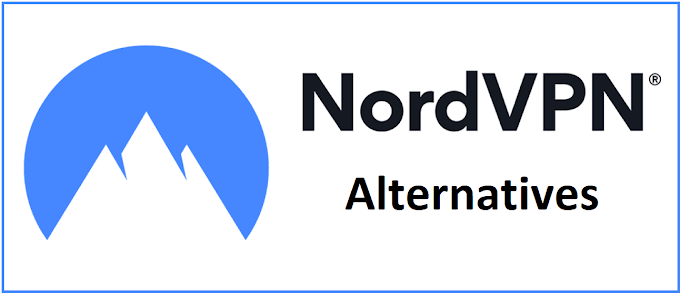 6 Best Alternatives to NordVPN You Must Try
