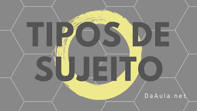 Língua Portuguesa: Tipos de Sujeito