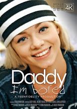 Daddy I'm Bored xXx (2016)