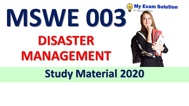 MSWE 003 DISASTER MANAGEMENT Study Material 2020