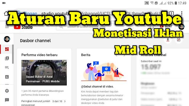 Aturan terbaru youtube tentang monetisasi iklan mid roll