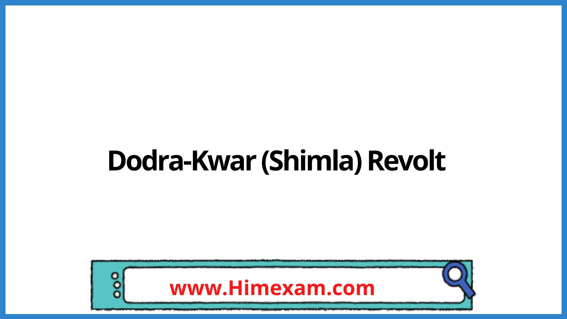 Dodra-Kwar (Shimla) Revolt