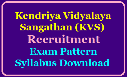 Kendriya Vidyalaya Sangathan (KVS) Recruitment 2020 for PGT, TGT Exam Pattern Syllabus Download @kvsangathan.nic.in kvs-kendriya-vidyalaya-pgt-tgt-recruitment-notification-exam-pattern-syllabus-download-apply-online-kvsangathan.nic.in-official-website/2019/12/kvs-kendriya-vidyalaya-pgt-tgt-recruitment-notification-exam-pattern-syllabus-download-apply-online-kvsangathan.nic.in-official-website.html