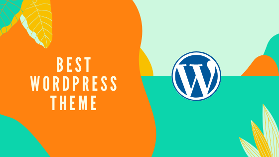 The Best Wordpress Theme Of 2020