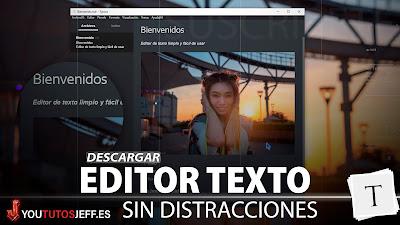 Descagar Typora Gratis, Editor de Texto Minimalista para Windows, Linux y Mac