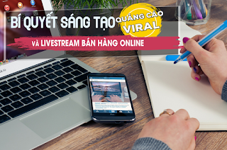 Khóa học Bí quyết sáng tạo quảng cáo viral và livestream bán hàng online ebook PDF-EPUB-AWZ3-PRC-MOBI