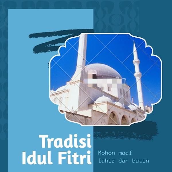 Ramadan Day 25 : Tradisi Lebaran Di Perantauan