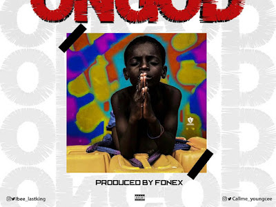 DOWNLOAD MP3: Lastking X Youngcee – On God
