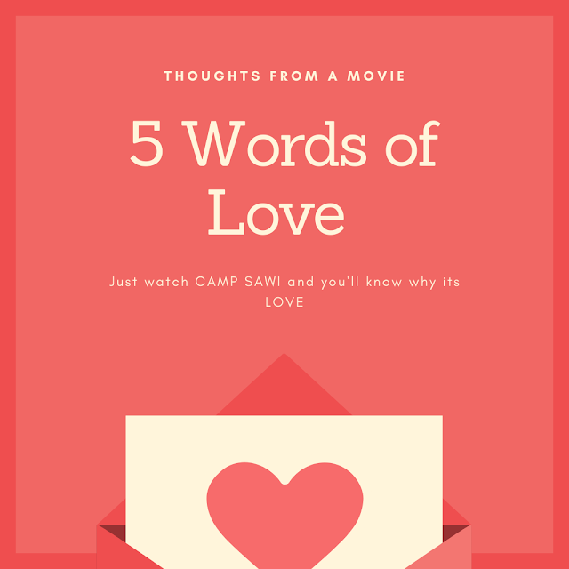 5 Things you'll learn to love in Camp Sawi