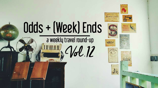 Odds + (Week) Ends: A Weekly Travel Round-up, Vol. 12   CosmosMariners.com