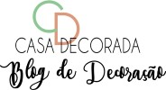 Casa Decorada - Blog de Ideias