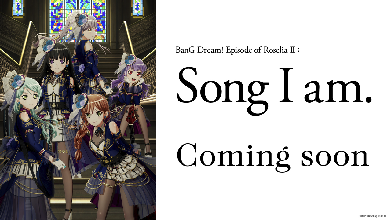BanG Dream! Movie: Episode of Roselia - II: Song I Am. Sub Español HD