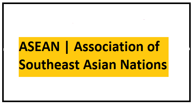 ASEAN | Association of Southeast Asian Nations