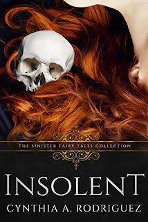 Insolent by Cynthia A. Rodriguez