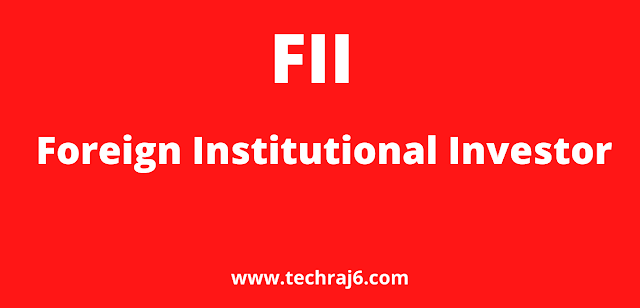 FII full form, What is the full form of FII