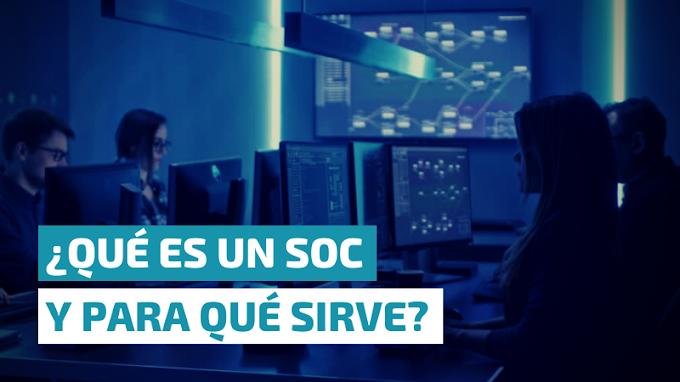 ¿Qué es un SOC y para qué sirve?
