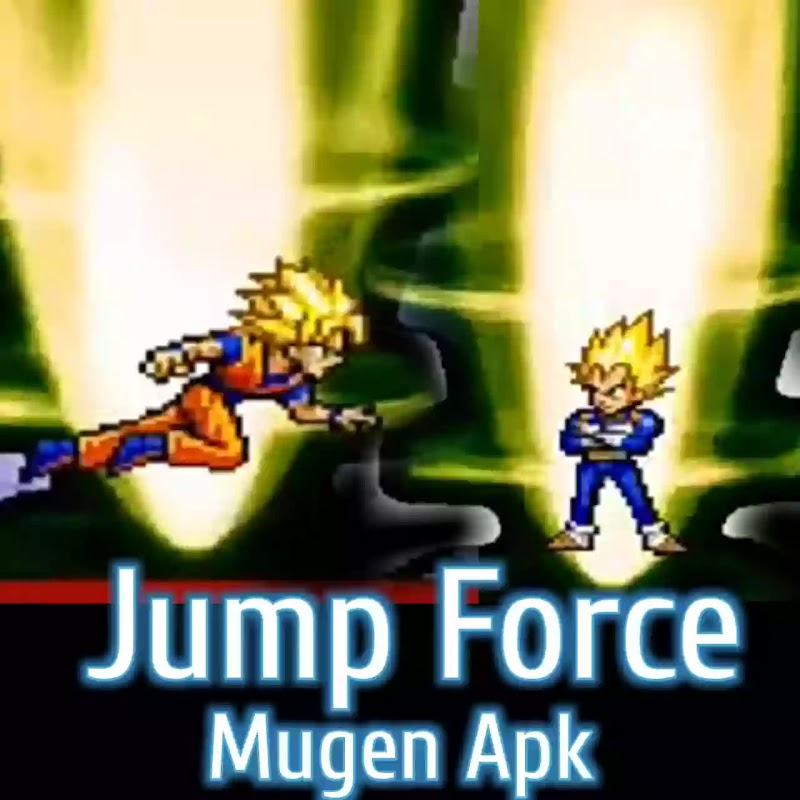 Jump Force Mugen Style Apk Game For Android