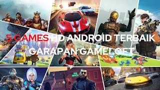 daftar games hd android gameloft