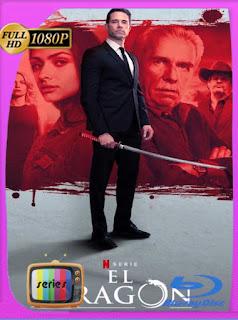 El Dragón: El Regreso de un Guerrero Temporada 1 HD [1080p] Latino [GoogleDrive] SilvestreHD
