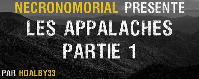 """Bannière """"Nécronomorial présente : Les Appalaches, par Hdalby33"""""""