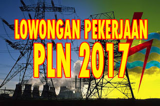lowongan pekerjaan PLN 2017