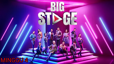 Live Streaming Big Stage 2019 Minggu 4