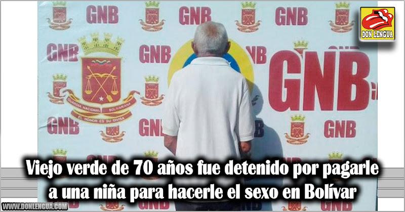 Viejo verde de 70 años fue detenido por pagarle a una niña para hacerle cosas en Bolívar