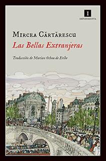 """Las bellas extranjeras"" - Mircea Cârtârescu"