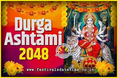 2048 Durga Ashtami Pooja Date and Time, 2048 Durga Ashtami Calendar