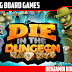 DIE in the Dungeon! Kickstarter Preview