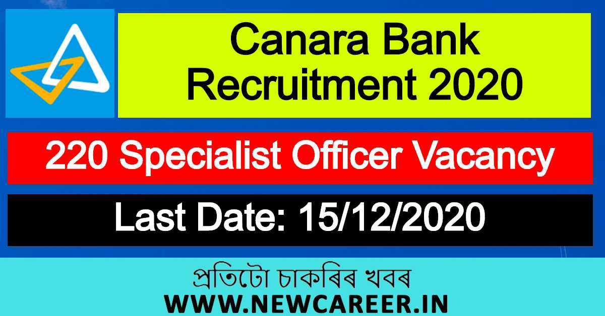 Canara Bank Recruitment 2020 : Apply For 220 Specialist Officer Vacancy