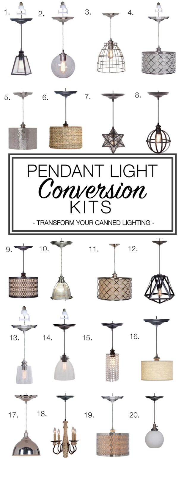Here Are Some Of My Other Favorite Pendant Light Conversion Kits That Can  Be Used On Canned Lighting!
