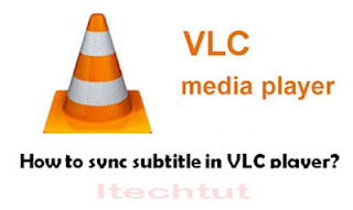 How To Sync Subtitles In VLC Media Player