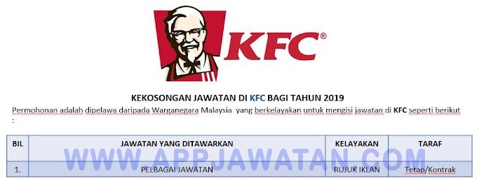 Jawatan Kosong Terkini di KFC.