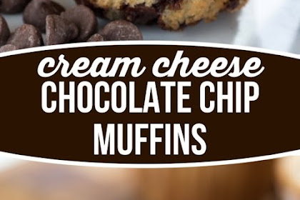 Cream Cheese Filled Chocolate Chip Muffins