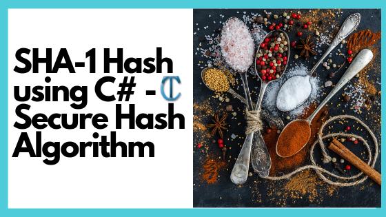 SHA-1 Hash using C# - ASP NET | C# | MVC | EF | Cloud | SQL